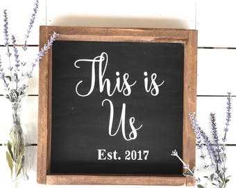 THIS IS US Wood Sign | wall decor | farmhouse sign | rustic sign | farmhouse style | fixer upper decor