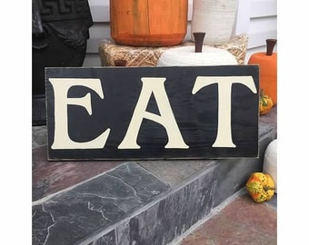21x9 EAT Kitchen Dining Room Sign Primitive County Rustic Plaque Wooden Hand Painted You Pick Color