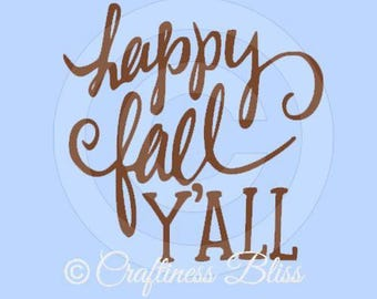 Happy Fall Y'all Thanksgiving decor Vinyl Decal ~ Glass Block ~ Car Decal ~ Mirror ~ Ceramic Tile ~ Computer