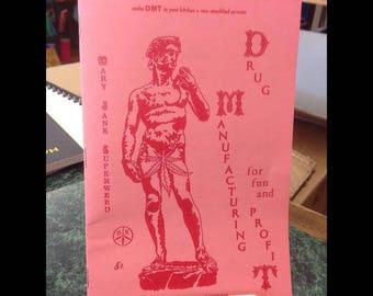 Drug Manufacturing for Fun and Profit - DMT / Marijuana / Hashish - San Francisco / Hippie / Counterculture - Modern Re-print