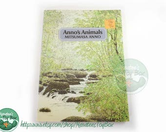 Anno's Animals by Mitsumasa Anno Hardcover with Dust Jacket 1970s