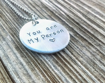 You are my person necklace, you're my person, valentines gift, valentine jewelry, You're my person jewelry, best friend gift