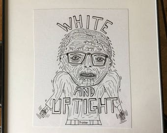 Uptight (original drawing)