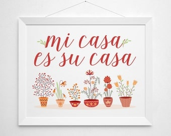 mi casa es su casa print spanish quote print home decor. Black Bedroom Furniture Sets. Home Design Ideas