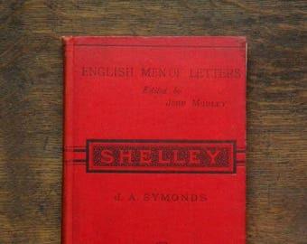 Antique book, Percy Bysshe Shelley biography  by John Addington Symonds. Victorian book