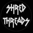 ShredThreads