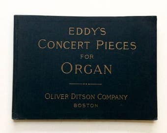 Eddy's Concert Pieces for Organ - 1896 Oliver Ditson Sheet Music