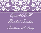 SparkleSM Bridal Custom Listing for Carly
