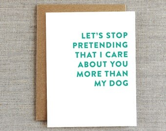 Funny Friendship Card, Funny Dog Card, Just Because Card, Any Occasion Card, Humor Card, Card for Friend, Card for Him, Card for Boyfriend