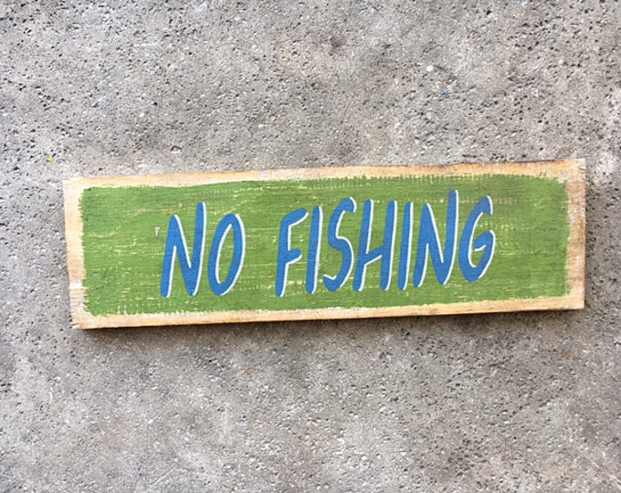 Beach decor, No Fishing sign, Nautical, Wooden Distressed by SEASTYLE