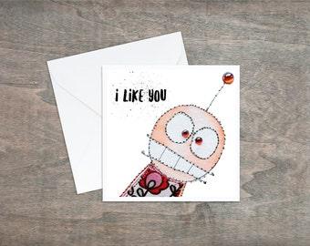 I Like You - Valentines Monster - Monster Art - Love - Valentines Card