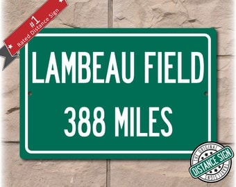Personalized Highway Distance Sign To: Lambeau Field, Home of the Green Bay Packers
