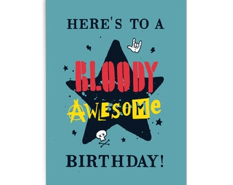 "Birthday card ""Bloody awesome"""