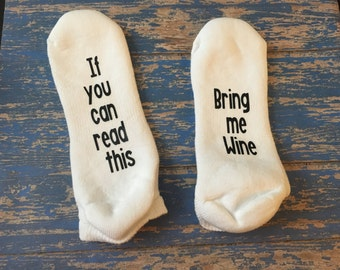 If You can Read this socks - Bring me wine - wine socks - bring me wine socks - stocking stuffers - womens fun socks - Christmas gift