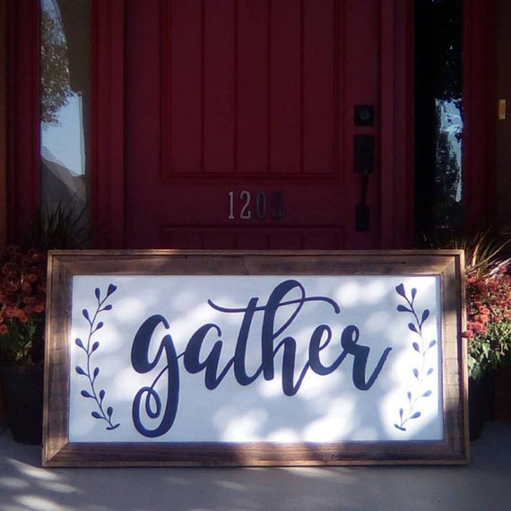 Extra Large GATHER Sign / Hand Painted / Rustic Wood Sign