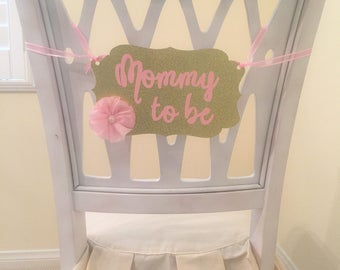 Pink and gold Baby Shower Chair banner Mommy to be pin Chair Banner chair sign mommy to be sign gold Glitter gold chevron baby shower pin