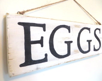 EGGS Sign for the Elegant Farmhouse, Cozy Cabin or Country Cottage