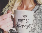 This might be champagne mug, champagne lover mug, celebration mug, funny mug