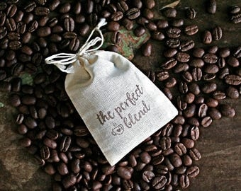 Coffee or tea wedding favor bags, muslin, 2x4. Set of 50. Hand stamped. Script The Perfect Blend design in brown.