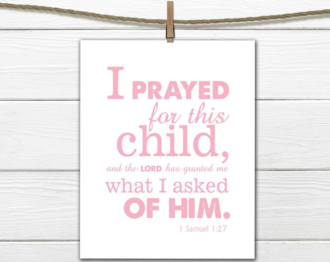 Bible Verse Nursery Print 1 Samuel 1:27 Christian Art -Nursery Decor -  Printable  8 X 10  INSTANT Download - Pink