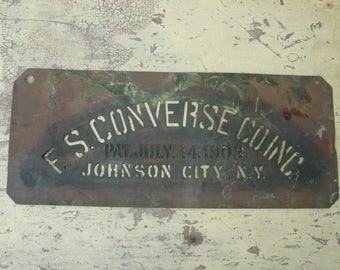 antique brass advertising stencil for wood crate,f.s.converse co., patented 1903,johnson city, ny