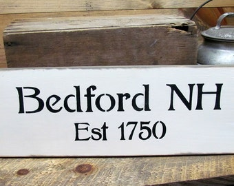 Wooden Town Sign, Bedford New Hampshire, Made in NH, Wood Sign Sayings, Town signs, Est 1750 Bedford