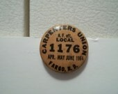 Vintage Carpenters Union Fargo, ND Pin Back Button