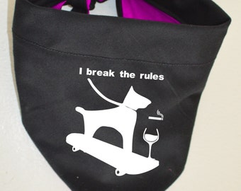 "Dog Bandana with Tie Knot ""I break the rules"" Cool Dog Funny Meme"