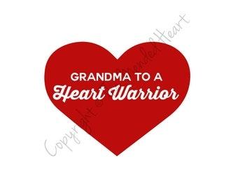 Grandma to a Heart Warrior Vinyl Sticker, Grandparent Gift, CHD Sticker, CHD Vinyl Sticker, CHD Decal, chd Awareness