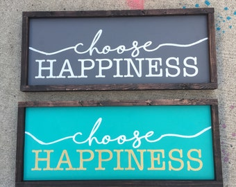 Choose happiness painted wood sign
