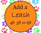 4FT, 5FT or 6 FT Dog Leash - Leash to go with Your Collar - Available in all Dog Collar Listings - Fabric name