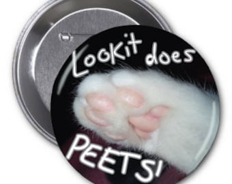 """Lookit Does Peets 2 1/4"""" pinback button"""