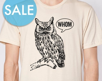 CLEARANCE Grammar Shirt Funny Tshirts for Men Who Whom Owl Tee Mens Shirt Mens TShirt English Teacher Gift for Teachers Editor Cool Funny T