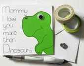 Dino Mother's day card, Mom Birthday Card, Mommy I love you more than Dinosaurs Greeting card, Card For Mommy,Dino Happy Mother's Day Card