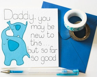 Greeting Card, Birthday Card for a New Daddy, First Father's Day card for Dad, Cute Daddy and Baby Elephant card for a New Dad from a Son