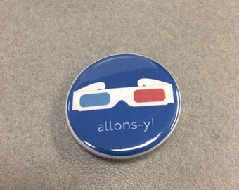 """10th Doctor Pin, Doctor Who Quote """"Alonsy"""" With 3D Glasses Pin/Pinback Button Doctor Who Pin Doctor Who Button Badge, Allonsy Pin, Allonsy"""