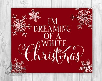 I'm dreaming of a white Christmas Art Print, White Christmas Poster, Red & White Farmhouse Christmas Art, Christmas Mantle Poster