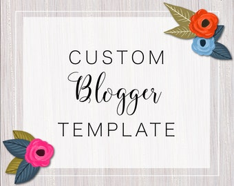 Custom Blogger Template