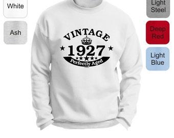 90th Birthday Gifts Vintage 1927 Perfectly Aged Premium Crewneck Sweatshirt F260 - BD-221