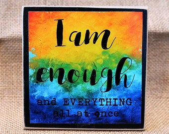 I AM Enough, Wood Mounted Art Print, Mixed Media, Inspirational Quotes, Rainbow Pride, Desk Art, Encouragement Gift