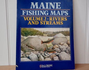 Maine Fishing Maps Volume 2 Rivers & Streams Book DeLorme Father's Day Man Cave Lake House Camp Decor Collage Upcycle Supply Paper Ephemera