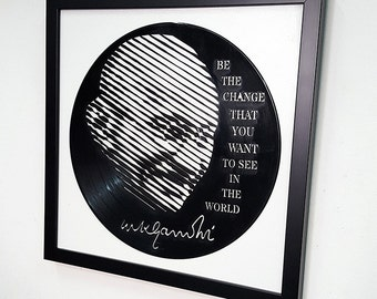 Be the Change You Want to See in the World -Wall Art -Vinyl LP Record  Framed -Mahatma Ghandi Quote