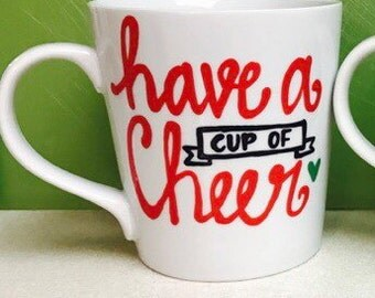 Cup of cheer / coffee mug- cheers-   | christmas coffee cup | white elephant gift | scrooge | have a cup of cheer | funny christmas gift for