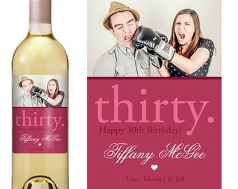 Birthday Gift - Custom Wine Label - 30th birthday - Birthday Wine Labels - Milestone Birthday - Photo Wine Label