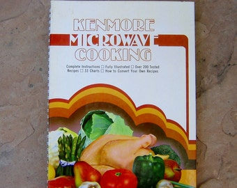 Microwave Cookbook, Sears Kenmore Microwave Cooking Cookbook, 1981 Vintage Cookbook