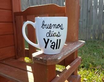 Funny Coffee Mug, Large Coffee Mug, Southern Spanish Coffee Mug, Funny Spanish Coffee Mug, Southern Coffee Mug