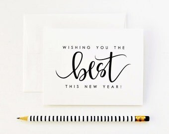 Happy New Year Card / Wishing You The Best This New Year / Calligraphy Card, Hand Lettered Card, 2018 Card / A2 / Charitable Donation