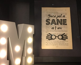 Harry Potter Decorative Print - You're just as sane as I am - Luna Lovegood