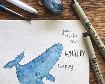 "Greeting Card - Whale ""you make me whaley happy"""