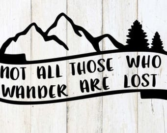 Not all who wander are lost decal, traveler, car decal, coffee cup, vinyl decal